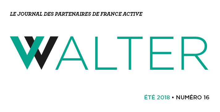 Walter # 16 le journal des partenaires de France Active